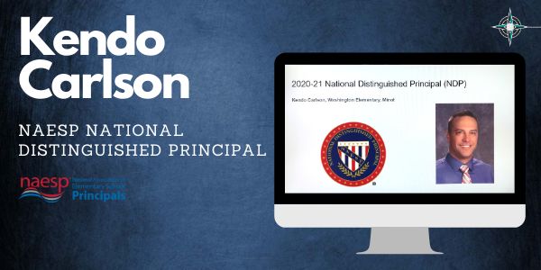 Kendo Carlson National  Distinguished Principal 2020-2021